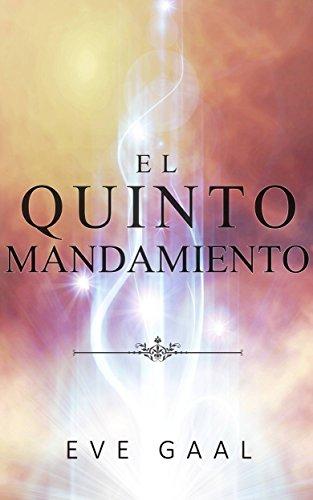 El quinto mandamiento (Spanish Edition) by [Gaal, Eve]