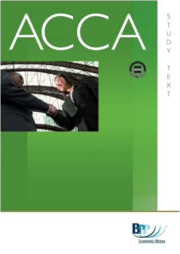 ACCA - P1 Professional Accountant: Study TextFrom Bpp Learning Media