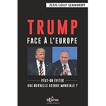 TRUMP FACE À L'EUROPE