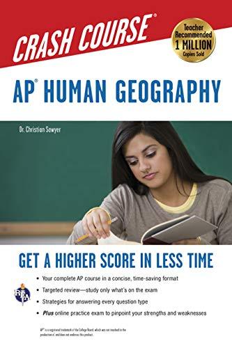 AP® Human Geography Crash Course Book + Online (Advanced Placement (AP) Crash Course)