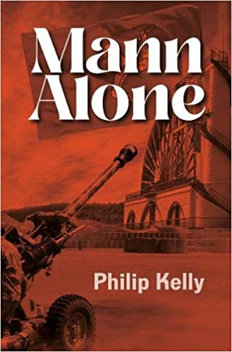 Front cover for the book Mann Alone by Philip Kelly