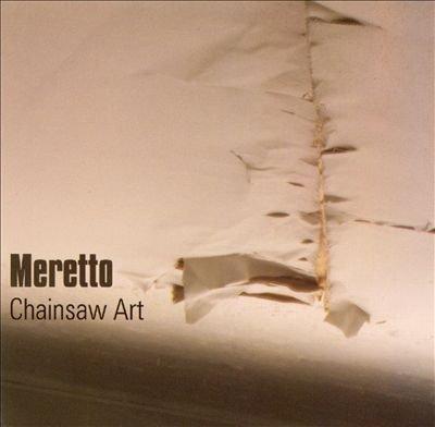 Chainsaw Art (Meretto Audio)