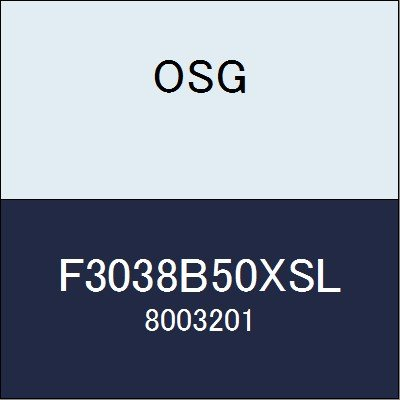 OSG カッター F3038B50XSL 商品番号 8003201  B07BBLDBP5