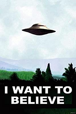 I Want To Believe TV Poster By 12x18 Inch By A-ONE POSTERS