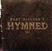 Hymned – tekijä: Bart Millard