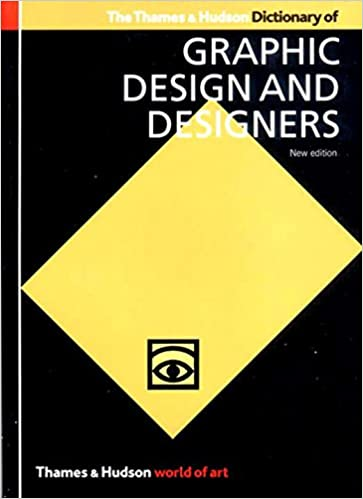 The thames hudson dictionary of graphic design and designers the thames hudson dictionary of graphic design and designers world of art alan livingston isabella livingston 9780500203538 amazon books fandeluxe Gallery
