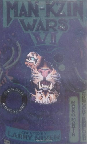 Man-Kzin Wars VI by Larry Niven