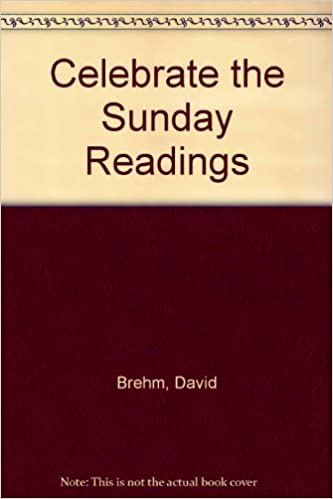 Book Celebrate The Sunday Readings by David Brehm (1999-02-03)