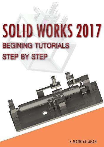 Amazon Com Solidworks 2017 Design Book Solidwork Tutorial 12553