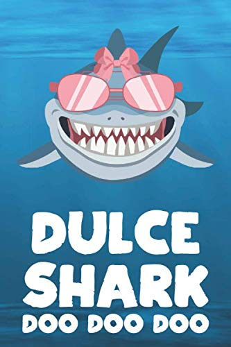 Dulce Sock - Dulce - Shark Doo Doo Doo: Blank Ruled Personalized & Customized Name Shark Notebook Journal for Girls & Women. Funny Sharks Desk Accessories Item for ... Birthday & Christmas Gift for Women.