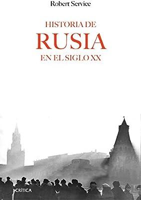 Historia de Rusia en el siglo XX (Memoria Crítica): Amazon.es: Service, Robert, Mercadal Vidal, Carles: Libros