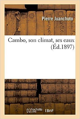 Livres gratuits Cambo, son climat, ses eaux pdf