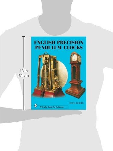 English Precision Pendulum Clocks (A Schiffer Book for Collectors)