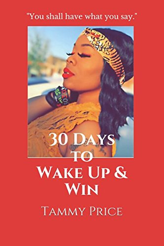 Download 30 Days to Wake Up & Win ebook