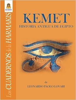 Historia antigua de Egipto Quaderni di Harmakis: Amazon.es: Leonardo Paolo Lovari: Libros