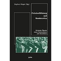 Feindaufklärung und Reeducation: Kritische Theorie gegen Postnazismus und Islamismus