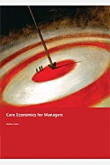 Core Economics for Managers Paperback