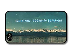 AMAF ? Accessories Everything is Going To Be Alright Life & Love Inspirational Quote case for iPhone 4 4S