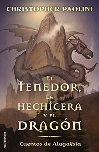 El tenedor, la hechicera y el dragón: Cuentos de Alagaësia (Roca Juvenil nº 1) (Spanish Edition)