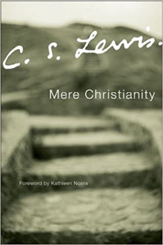 Mere Christianity (A Revised and Amplified Edtions With a New ...