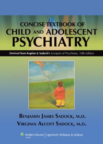 Kaplan and Sadock's Concise Textbook of Child and