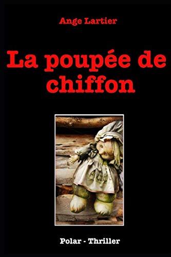 La poupée de chiffon: Policier Thrillers en français, suspense, roman noir, crime et enquête. (French Edition)