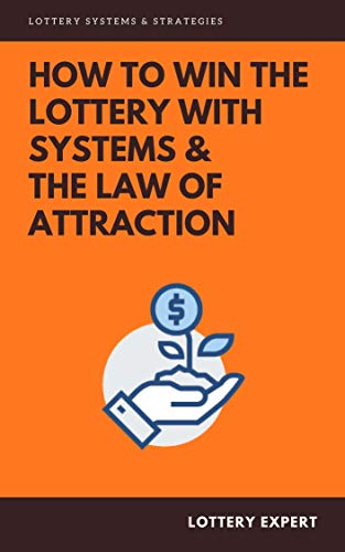 Learn the Lotto Strategies to Help you Win!: Winning Systems for