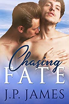 Chasing Fate: A Secret Relationship Male/Male Romance (The Chasing Series) by [James, J.P.]