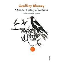 A Shorter History of Australia: Further Revised & Updated