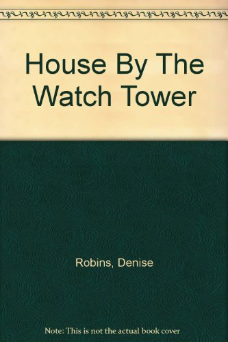 house-by-the-watch-tower