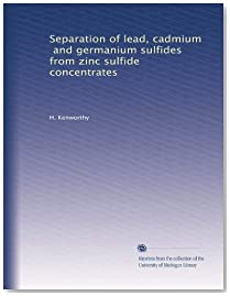 Separation of lead, cadmium, and germanium sulfides from zinc sulfide concentrates