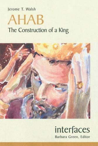 Download Ahab: The Construction of a King (Interfaces) pdf