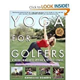 [Yoga for Golfers: A Unique Mind-body Approach to Golf Fitness] (By: Katherine Roberts) [published: June, 2004]