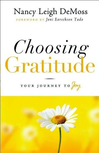 Books Choosing (Choosing Gratitude: Your Journey to Joy)