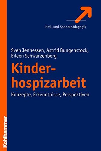 Download Kinderhospizarbeit: Konzepte – Erkenntnisse – Perspektiven (German Edition) Pdf