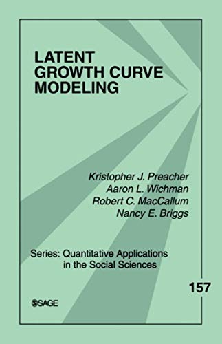 Latent Growth Curve Modeling (Quantitative Applications in the Social Sciences)