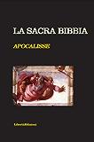 LA SACRA BIBBIA. APOCALISSE (NO COPYRIGHT)