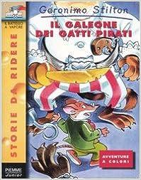 Il Galeone Dei Gatti Pirati (Storie Da Ridere)