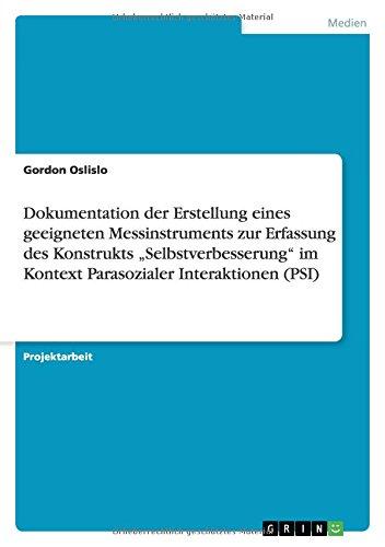 """Dokumentation der Erstellung eines geeigneten Messinstruments zur Erfassung des Konstrukts """"Selbstverbesserung"""