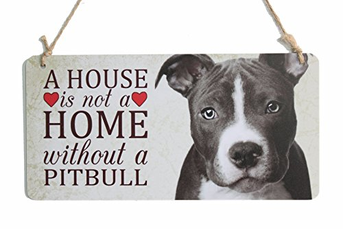 Dog Breed Sign A House Is Not A Home Without A Pitbull Sign Suitable For Dog House Decor (5