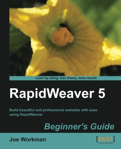 [PDF] RapidWeaver 5 Beginner?s Guide Free Download | Publisher : Packt Publishing | Category : Computers & Internet | ISBN 10 : 184969205X | ISBN 13 : 9781849692052