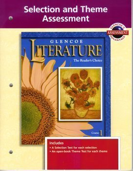 Glencoe Literature: Selection and Theme Assessment (Selection and Assessment, Course 1)