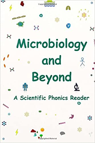 Book Microbiology and Beyond: A Scientific Phonics Reader