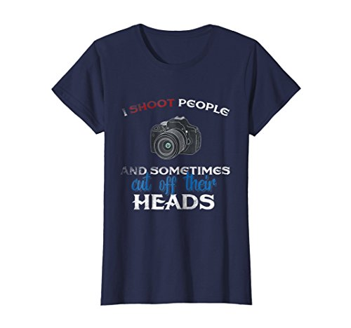- Womens I Shoot People And Sometimes Cut Off Their Heads T-shirt Tee Large Navy