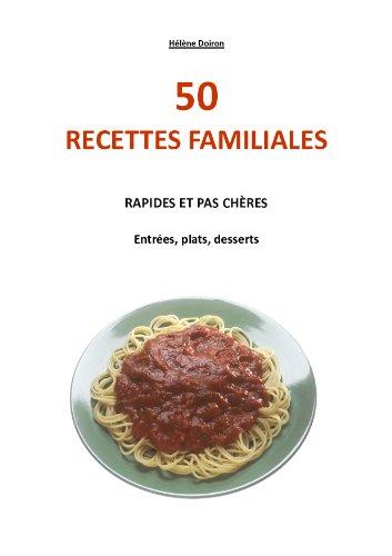 Amazoncom 50 Recettes Familiales Rapides Et Pas Chères Cuisine