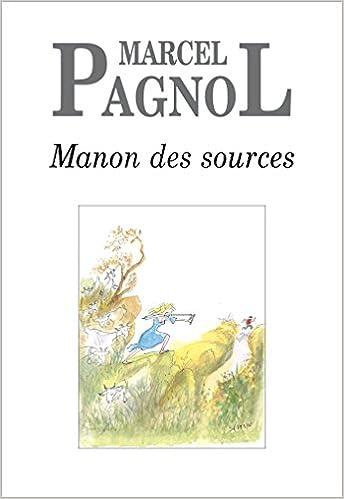 TÉLÉCHARGER MANON DES SOURCES PAGNOL GRATUITEMENT
