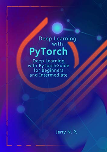 3 Best PyTorch eBooks for Beginners - BookAuthority