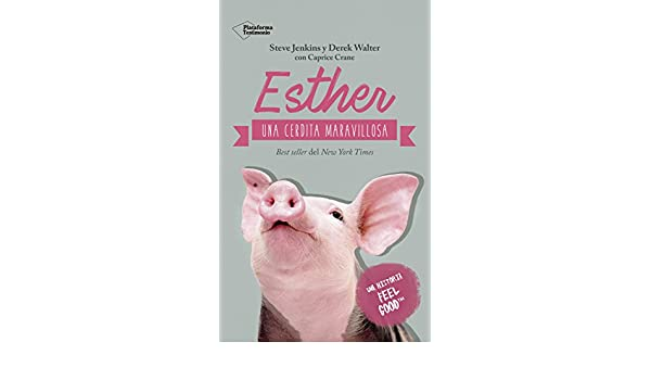 Amazon.com: Esther, una cerdita maravillosa (Spanish Edition) eBook: Steve Jenkins, Derek Walter, Caprice Crane: Kindle Store