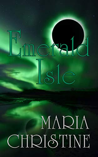 Book: Emerald Isle by Maria Christine