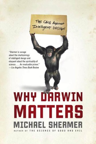 Why Darwin Matters: The Case Against Intelligent Design (English Edition)